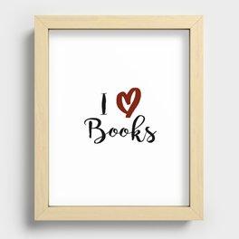 I Love Books Recessed Framed Print
