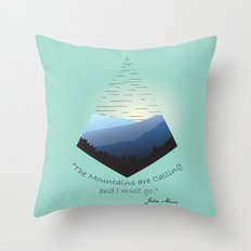 The Mountains Are Calling... Throw Pillow
