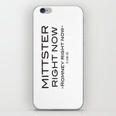 Mittster Right Now iPhone Skin