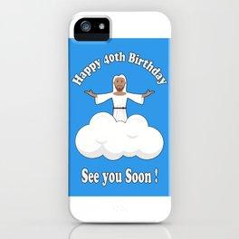 Happy 40th | 1978 Birthday Shirt iPhone Case