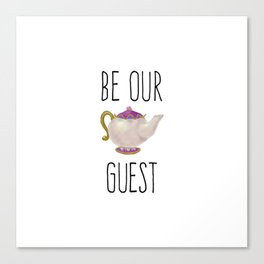 Be our Guest Hand painted teapot hand print Canvas Print