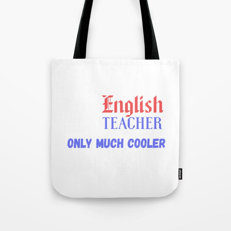 Tote English Bag By PassionloftSociety6 Teacher I'm An 0wvnNm8