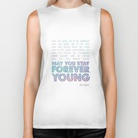 forever young Biker Tanks featuring Forever Young by alice donovan//graphic design