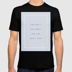 Can't Won't Don't Stop Black Mens Fitted Tee MEDIUM