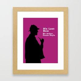 His Last Bow - Sherlock Holmes Framed Art Print