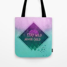 Stay wild moon child (Summer) Tote Bag