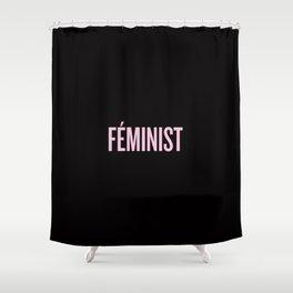 FÉMINIST Shower Curtain