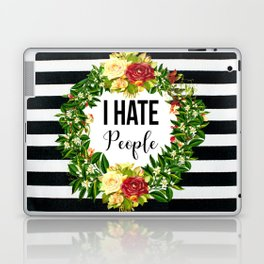I Hate People Laptop & iPad Skin
