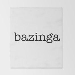 bazinga Throw Blanket