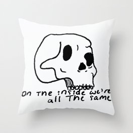 On The Inside We're All The Same Throw Pillow