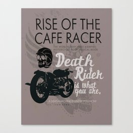 Rise of the Cafe Racer Canvas Print