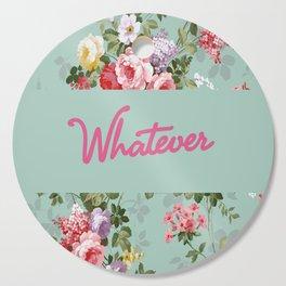 Whatever! Cutting Board
