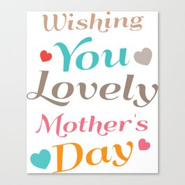 Mother's Day T-Shirt Canvas Print