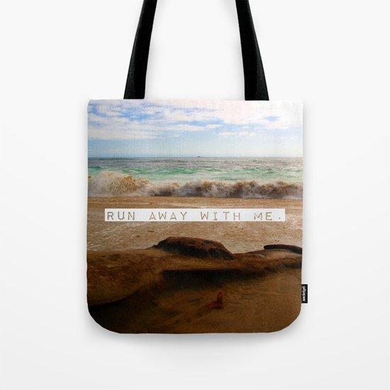 Run Away With Me Tote Bag