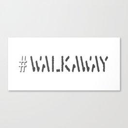 Hashtag Walkaway Canvas Print