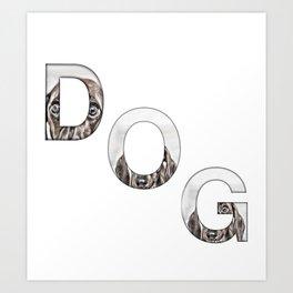 Dog print, dog lover, dog art print, dog gift idea, dog home decor, dog tshirt pring Art Print