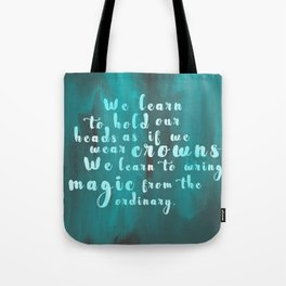 Hold Our Heads Tote Bag
