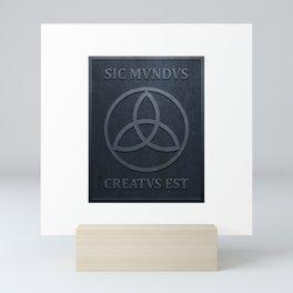 SIC MUNDUS CREATUS EST Mini Art Print