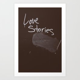 LOVE STORIES! Art Print