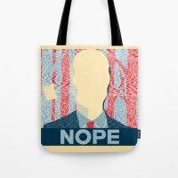 nope Tote Bags featuring Nope by DandyBerlin