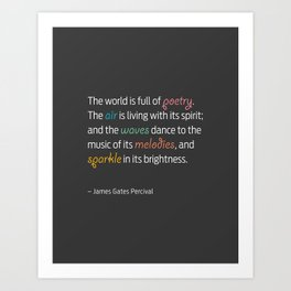 The World is Full of Poetry, James Gates Percival Art Print
