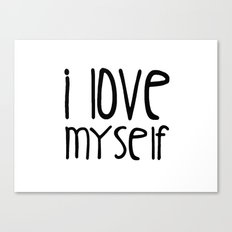 I love myself Canvas Print