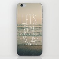 leah flores iPhone & iPod Skins featuring Let's Run Away by Laura Ruth and Leah Flores by Leah Flores