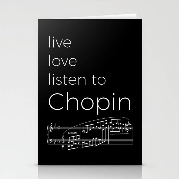 Live, love, listen to Chopin (dark colors) Stationery Cards