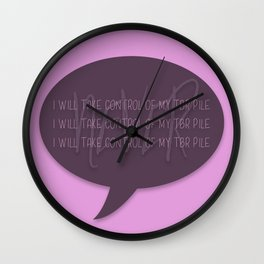 Uncontrollable TBR Pile Wall Clock