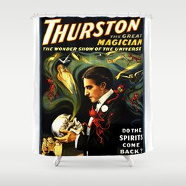 Thurston the Great Magician, the Wonder Show of the Universe. Do the Spirits Come Back? Shower Curtain