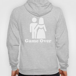 Game Over Funny Bachelor Party Hoody
