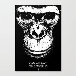 chimpanzee monkey can we save the world Canvas Print