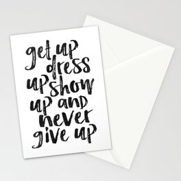 MOTIVATIONAL WALL ART, Get Up Dress Up Show Up And Never Give Up,Inspirational Quote,Home Decor,Offi Stationery Cards