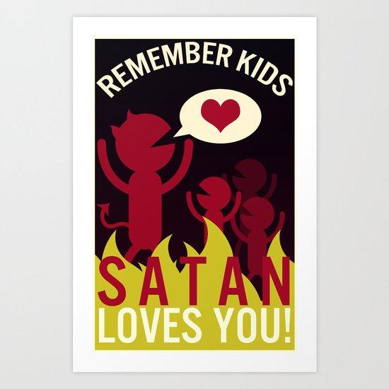 Remember Kids! Art Print