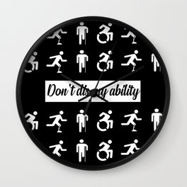 don't dis my ability funny quote Wall Clock