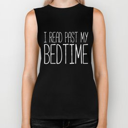 I read past my bedtime - Black and white Biker Tank