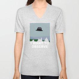 I Want to Observe Unisex V-Neck