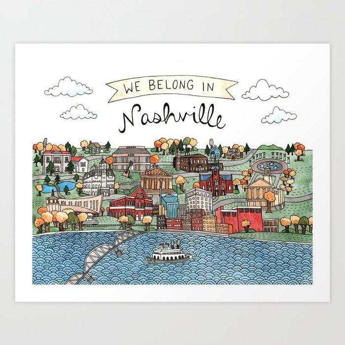 We Belong in Nashville Art Print