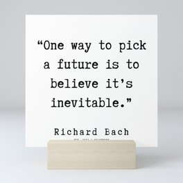 47  | Richard Bach Quotes | 190916 Mini Art Print
