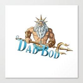 Dad Bod Canvas Print