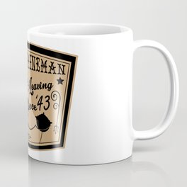 Laying & Leaving 'em Since '43! Coffee Mug