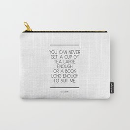 C S Lewis Quote Carry-All Pouch