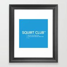 Squirt Club™ Framed Art Print
