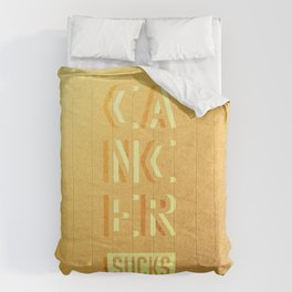 Cancer Sucks Comforters