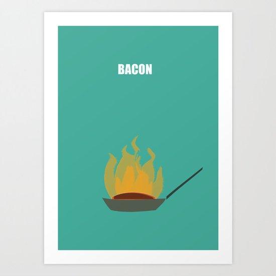 Bacon! Art Print