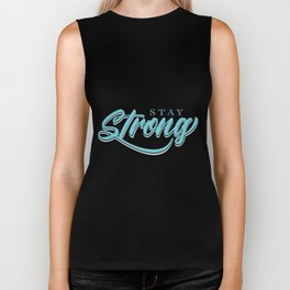 Stay Strong Biker Tank