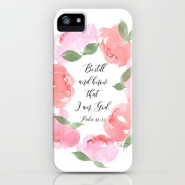 Be Still Collection iPhone Case