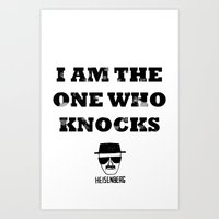 Heisenberg - The One Who Knocks Art Print
