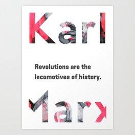 Karl Marx quote Revolutions Art Print