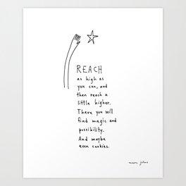 reach as high as you can Art Print